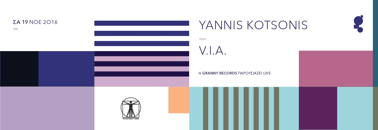 Granny Records presents V.I.A. &amp Yiannis Kotsonis